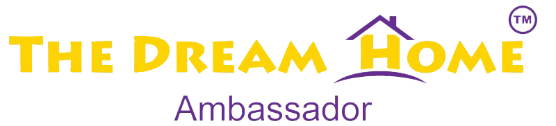 The Dream Home Ambassador